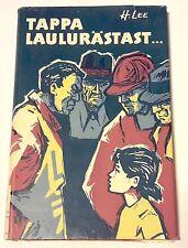 Harper Lee - TAPPA LAULURÄSTAST (TO KILL A MOCKINGBIRD) - Estonian 1st ed. 1964