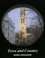 Town and Country, Hardcover by Girouard, Mark