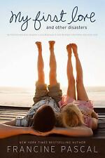 My First Love and Other Disasters: My First Love and Other Disasters; Love & Bet