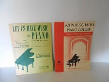 2 VINTAGE 1942 & 1945 PIANO COURSE BOOKS- 1 BY JOHN W. SCHAUM AND 1 BY ECKSTEIN
