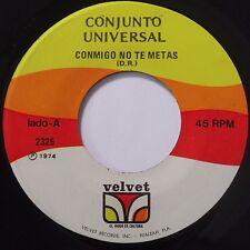 CONJUNTO UNIVERSAL: CONMIGO NO TE METAS ~ VELVET latin SALSA 45 super rare HEAR