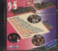 25 Rolling Oldies 5 Troggs, Sweet, Searchers, Tremeloes, Spencer Davis Gr.. [CD]