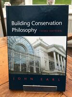 building conservation philosophy ! by john earl