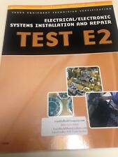 E2 ASE  Electrical/Electronic Systems Installation and Repair Study Guide