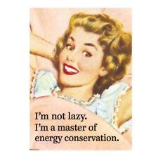 "Retro Humour ""I'm Not Lazy…Energy Conservation"" Fridge Magnet Metal Novelty Gift"