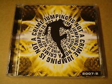2-CD / JUMPING IS NOT A CRIME 2007-2