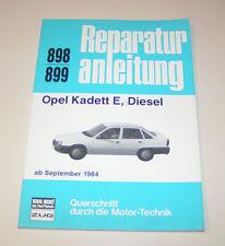 Reparaturanleitung Opel Kadett E - Dieselmodelle - ab 1984!