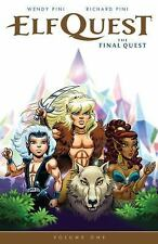 Elfquest: the Final Quest Volume 1 by Richard Pini and Wendy Pini (2015)