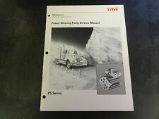 TRW Automotive PS Series Power Steering Pump Service Manual