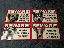 Guard Dog Signs *Many Different Breeds Available* Laminated *Free Shipping*