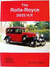THE ROLLS-ROYCE 20/25 H P (COMPLETE CLASSICS NO.1 FIRST EDITION) CLARKE CAR BOOK