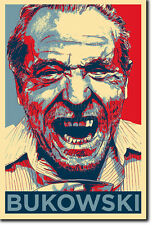CHARLES BUKOWSKI ART PHOTO PRINT 3 (OBAMA HOPE PARODY) POSTER GIFT