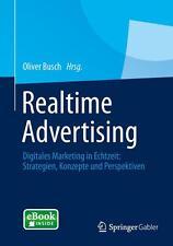 Realtime Advertising, Digitales Marketing in Echtzeit, Buch mit eBook
