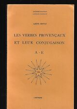 Les verbes provençaux et leur conjugaison A-E Louis Bayle L'Astrado REF E13 @@