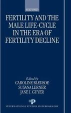 Fertility and the Male Life-Cycle in the Era of Fertility Decline (International