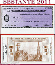 BANCA TRENTO E BOLZANO LIRE 100 20.7. 1977 - FASSA COOP CENTER -  FDS B35