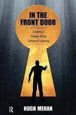 NEW - In the Front Door: Creating a College-Going Culture of Learning