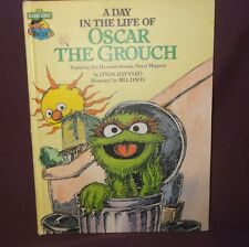 Sesame Street Day in the Life of Oscar the Grouch Childrens Hardcover 1981
