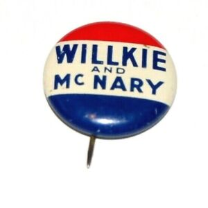 1940 WENDELL WILLKIE CHARLES MCNARY pin pinback button political presidential