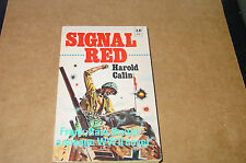 Signal Red by Harold Calin    Rare WW2 US Infantry Novel