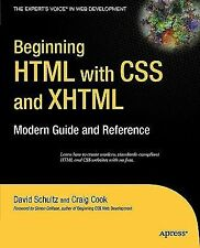 Beginning HTML with CSS and XHTML: Modern Guide and Reference: By David Schul...