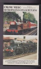 Metropolitan Steam Returns (VHS) Railway Video ~ OnLine Video