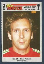 MATCH MAGAZINE-WORLD CUP WONDERS 1986- #24-HUNGARY-TIBOR NYILASI