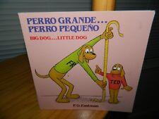 PERRO GRANDE...PERRO PEQUENO BIG DOG...LITTLE DOG Bilingual Book P.D. Eastman