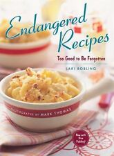 Endangered Recipes: Too Good to Be Forgotten - Acceptable - Robling, Lari - Pape