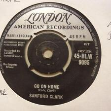"Sanford Clark(7"" Vinyl 1st Issue)Go On Home / Pledging My Love-Ex/VG"