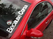 Porque Corsa Parabrisas pegatina Sxi B C D postura Vw Clio Corsa 550x75mm