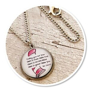 Dr Seuss quote today you are you Charm pendant necklace