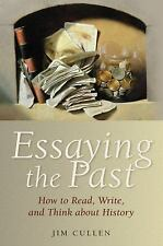 Essaying the Past: How to Read, Write, and Think about History-ExLibrary