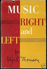 Music Right and Left SIGNED BY VIRGIL THOMSON