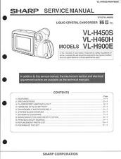 Sharp Original Service Manual per hi 8 Camcorder VL-H 450s-460h-900e