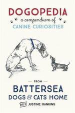 (Very Good)-Dogopedia: A Compendium of Canine Curiosities (Hardcover)-Hankins, J