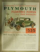 Chrysler Plymouth Car Ad: Nothing Like A Plymouth Size:11 x 15 Inches From: 1932