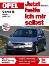 OPEL Corsa B Bd. 168 ab 1993-99 - Jetzt helfe ich mir selbst D. Korp NEU