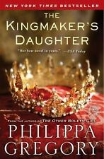 The Kingmaker's Daughter ~ The Cousins' War Series by Philippe Gregory ~ HC