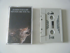 JAMES TAYLOR NEVER DIE YOUNG CASSETTE TAPE CBS 1988