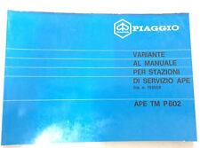 CATALOGO PARTI DI RICAMBIO VARIANTE AL MANUALE 153502 PIAGGIO APE TM P602