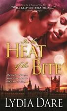 In the Heat of the Bite Dare, Lydia Mass Market Paperback