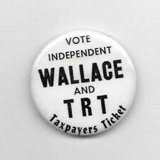 Vote Independent (George) WALLACE and TRT Taxpayers Ticket pinback button pin