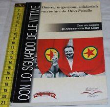 CON LO SGUARDO DELLE VITTIME - Alegre 2003 - pag 128