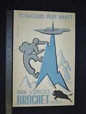BUVARD 1950 PAIN D'EPICES BROCHET FRERES BESANCON TOUJOURS PLUS HAUT !
