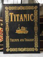 TITANIC TRIUMPH AND TRAGEDY - Easton Press -  - OVERSIZED BOOK