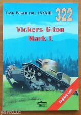 Vickers 6-ton Mark E vol.I  - Militaria Ledwoch -  English!!