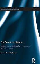 The Denial of Nature: Environmental philosophy in the era of global capitalism