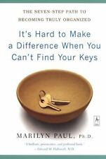 Compass Ser.: It's Hard to Make a Difference When You Can't Find Your Keys :...