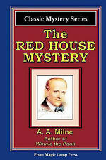 NEW The Red House Mystery: A Magic Lamp Classic Mystery by A. A. Milne